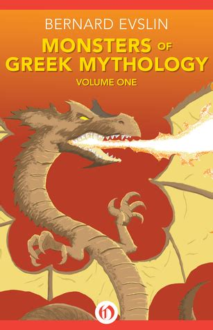 in ancient greece book 1 the mortessis volume 1 books monsters of mythology volume one by bernard evslin