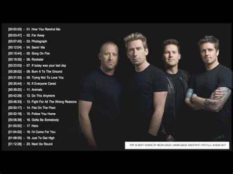 best nickelback songs nickelback greatest hits album 2017 top 30 best of