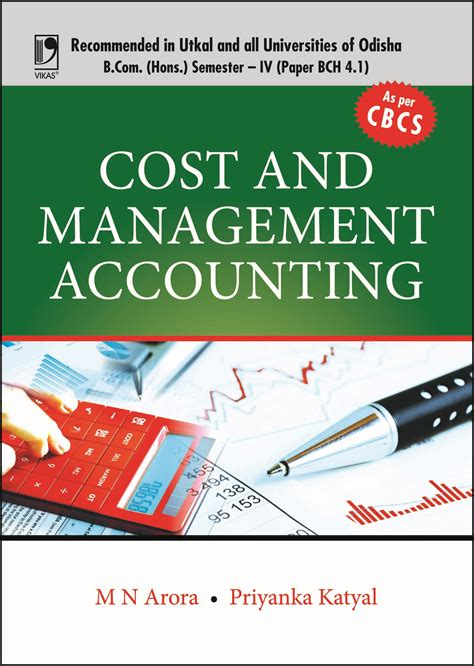 Cost And Management Accounting Project For Mba by Cost Accounting Principles And Practice By M N Arora