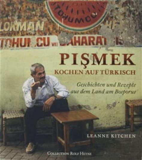 kitchen collection rezensionen rezension pişmek kochen auf t 252 rkisch leanne kitchen