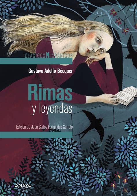 nuevas rimas de gustavo adolfo becquer agapea libros urgentes rimas y leyendas cazando cuentos