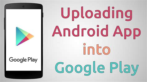 upload android apps  google play store tutorial