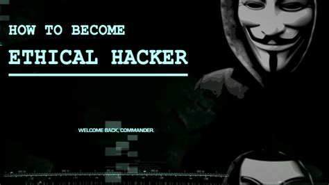 how to become a best how to become ethical hacker top 10 steps