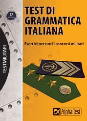 test lingua italiana test di grammatica italiana sottoufficiale alpha test