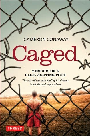 is a fight memoirs of a boxer books caged memoirs of a cage fighting poet by cameron conaway