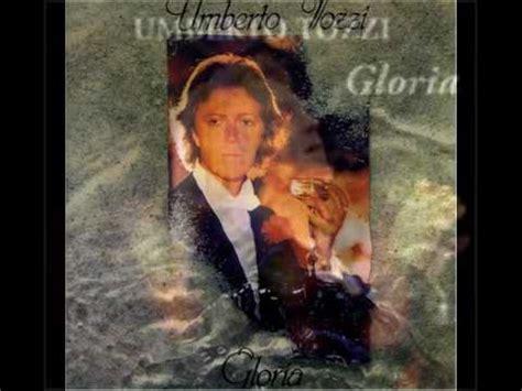 umberto tozzi gloria testo umberto tozzi gloria