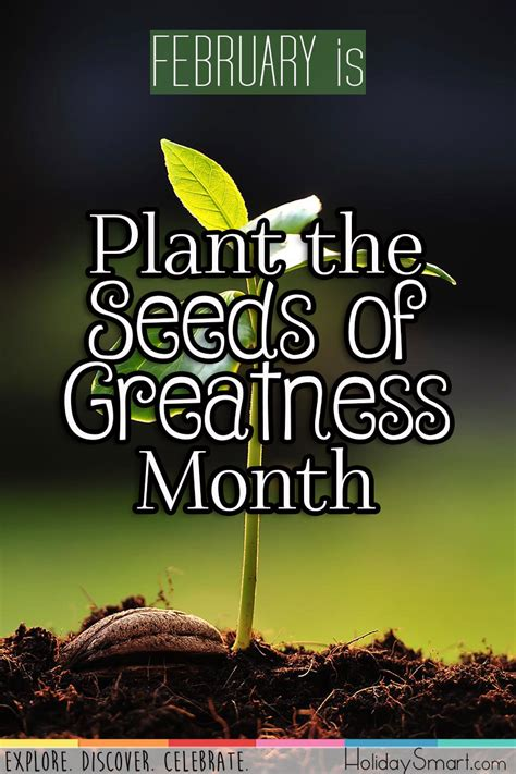 plant  seeds  greatness month holiday smart