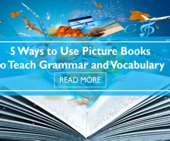 picture books to teach vocabulary 5 ways to use picture books to teach grammar and vocabulary