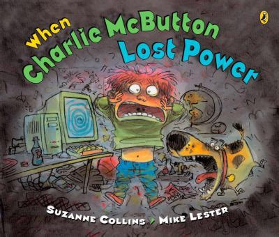 when charlie mcbutton lost power by suzanne collins, mike