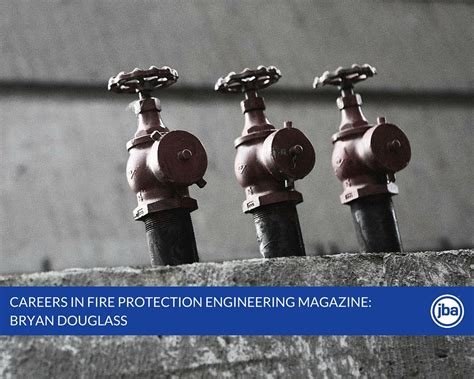 careers  fire protection engineering magazine