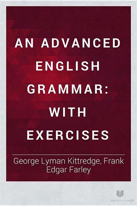 advanced english grammar a best 25 advanced english grammar ideas on english grammar english lessons and