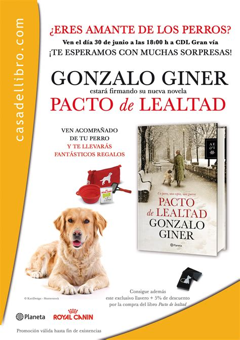 libro pacto de lealtad royal canin con quot pacto de lealtad quot de gonzalo giner perros 365 todo sobre el mundo de los