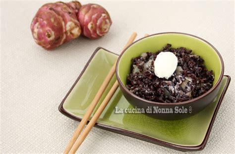 come si cucina il riso nero la cucina di nonna sole riso nero con topinambur