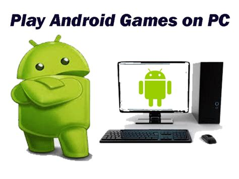 how to play android on pc free windows 7 or 8 mac - Play Android On Pc