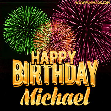 wishing   happy birthday michael  fireworks gif animated greeting card