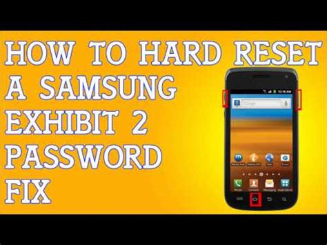 reset samsung exhibit 2 how to factory reset samsung exhibit ii 4g without