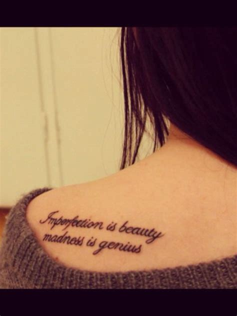 makeup tattoo quotes imperfection is beauty madness is genius and it s better