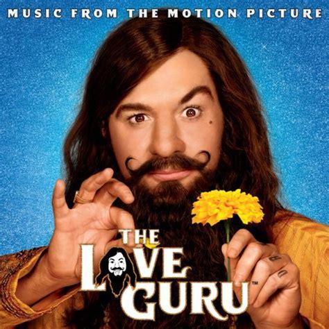 film love guru the love guru 2008 soundtrack from the motion picture