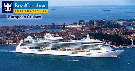 royal caribbean cruises royal caribbean cruises to europe european royal