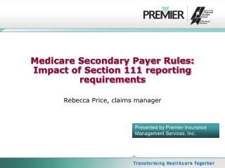 medicare section 111 ppt section 111 medicare mandatory reporting