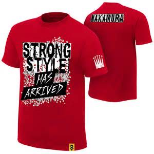 T Shirts Shinsuke Nakamura Quot Strong Style Has Arrived Quot Authentic T