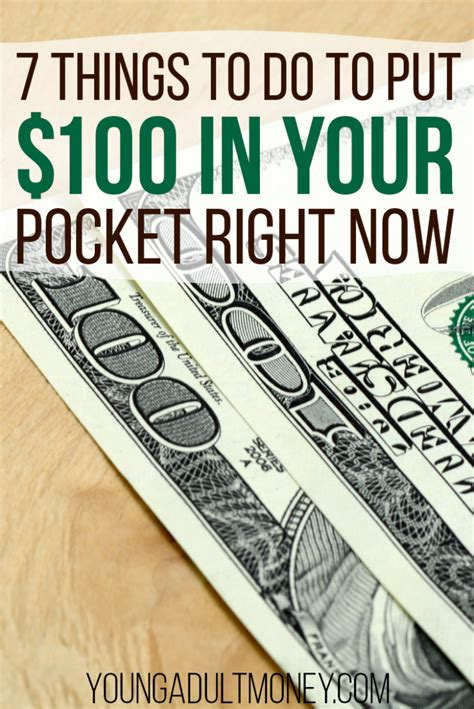 7 Things Thats Right Now by 7 Things To Do To Put 100 In Your Pocket Right Now