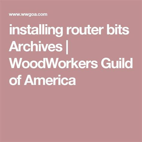 woodworking guild of america 1000 ideas about router bits on router jig