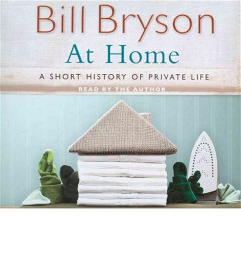 at home bill bryson 9781846572319