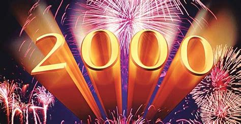 new year 2000 year of the of four we crossed the 2000