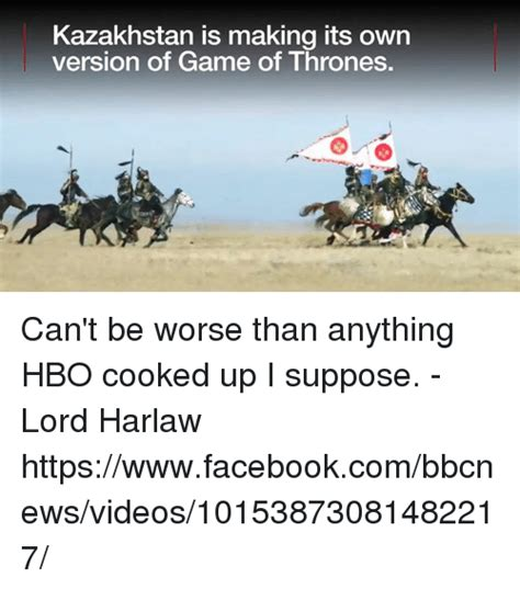 Make Your Own Game Of Thrones Meme - kazakhstan is making its own version of game of thrones