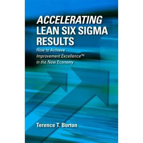 lean six sigma for how improvement experts can help in need and help improve the environment books accelerating lean six sigma results how to achieve