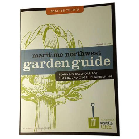 practical organic gardening the no nonsense guide to growing naturally books seattle tilth s maritime northwest garden guide walt s