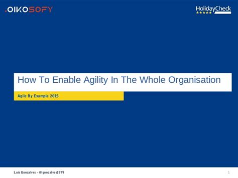 how to agility how to enable agility in the whole company