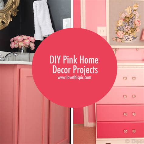 pinterest diy home decor projects diy pink home decor projects