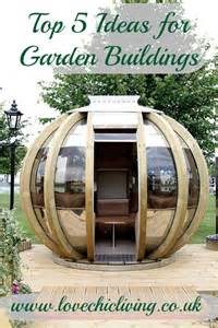building a home design tips top tips 5 great garden building ideas love chic living