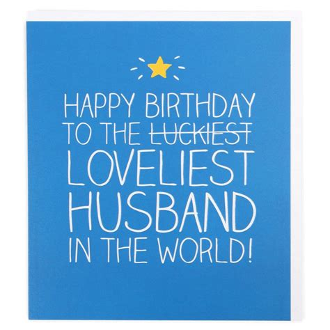 husband cards loveliest husband large birthday card