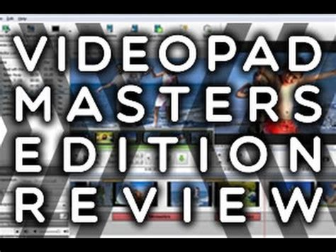 videopad full tutorial full download 2015 review videopad master s edition