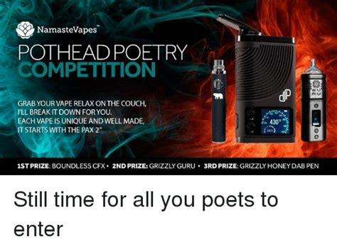 Still Time To Grab Yourself A Designer Prize From Prada Furla And Loads More namastevapes pothead poetry competition grab your