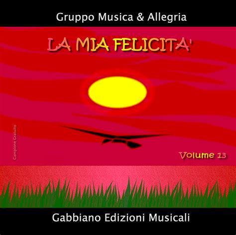 gabbiano edizioni musicali la felicita locali album gabbiano edizioni musicali