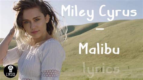 miley cyrus malibu lyrics metrolyrics miley cyrus malibu hd lyrics