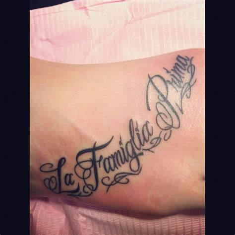 italian quote tattoos my new quot la famiglia prima quot meaning quot family
