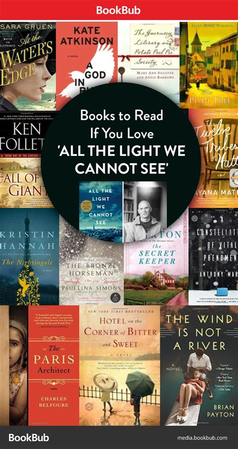 all the light we cannot see author 13 books to read if you love all the light we cannot see