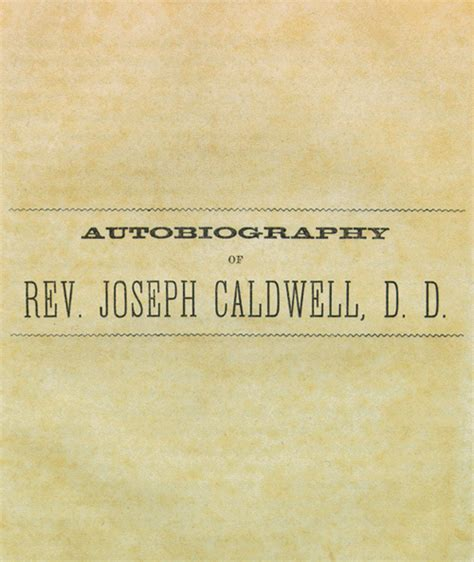 biography title joseph caldwell 1773 1835 autobiography and biography of
