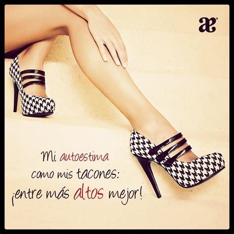 imagenes de zapatillas de tacon con frases de amor andreaquotes mi autestima como mis tacones 161 entre m 225 s