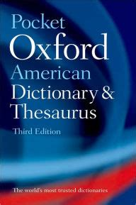 pocket oxford dictionary and thesaurus by elizabeth j pocket oxford american dictionary thesaurus by oxford university press usa christine a