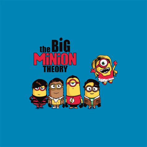 design by humans minions the big minion theory by design by humans on deviantart