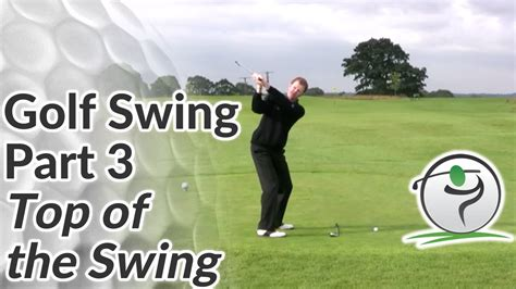 best of swing top of the golf swing how to position the club correctly