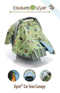 How To Make Car Seat Canopy by Zipitt Car Seat Canopy By Elizabeth Wyatt Sewing Patterns