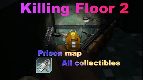 10 collectables killing floor 2 biotics lab killing floor 2 prison map all collectibles
