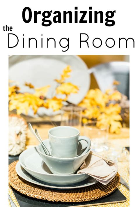 dining room organization organizing your dining room 52 weeks to a more